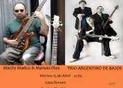 Concierto trio argentino de bajos y machy madco