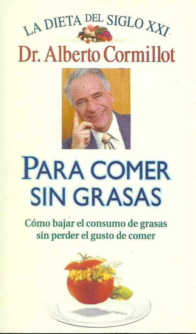 Libro Para Comer sin Grasa del Dr Cormillot