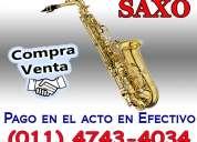 Compra venta saxo alto soprano tenor usado 4743-4034 pagamos mas y en el acto
