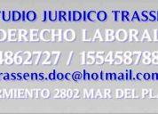 Despidos mar del plata abogados dra.trassens 4862727  / 155458788