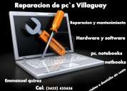 Reparacion de pc`s villaguay!!!